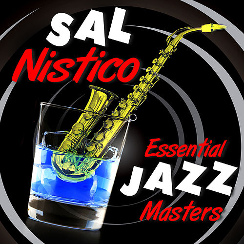 Essential Jazz Masters by Sal Nistico