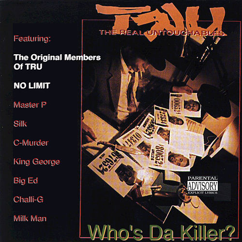 Who's da Killer? by Tru