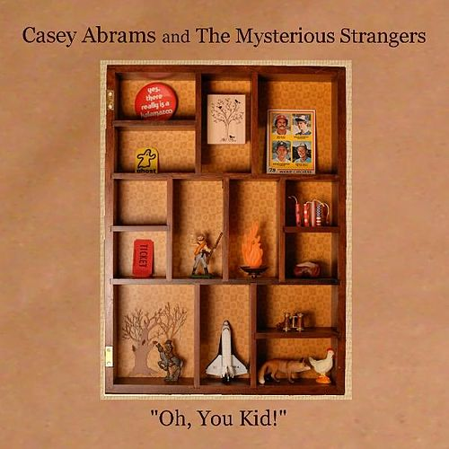 'Oh, You Kid!' by Casey Abrams