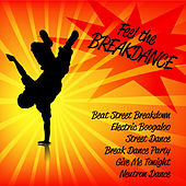 Feel the Breakdance by Various Artists