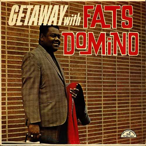 Getaway With It by Fats Domino