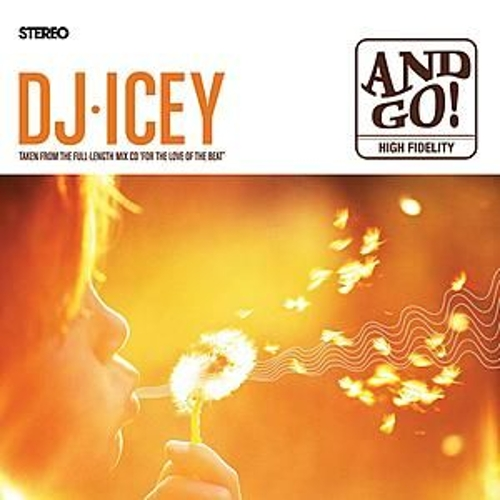 And Go! by DJ Icey