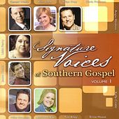 Signature Voices of Southern Gospel Volume 1 by Various Artists