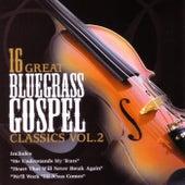 16 Great Bluegrass Gospel Classics Vol. 2 by Daywind Studio Musicians