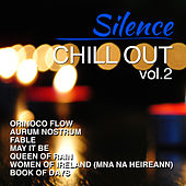 Silence-Chill out Vol. 2 by Various Artists