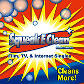 Film, Tv & Internet Singles by Squeak E. Clean