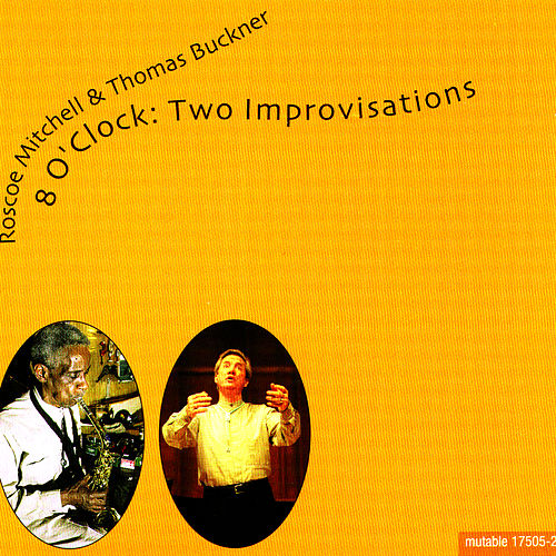 8 O'clock: Two Improvisations by Roscoe Mitchell