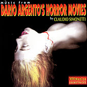 Music From Dario Argento's Horror Movies by Claudio Simonetti