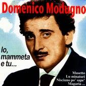 Io, Mammeta E Tu… by Domenico Modugno