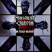 In Cold Blood by Malevolent Creation
