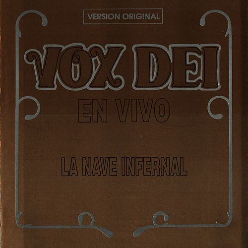 En Vivo La Nave Infernal by Vox Dei