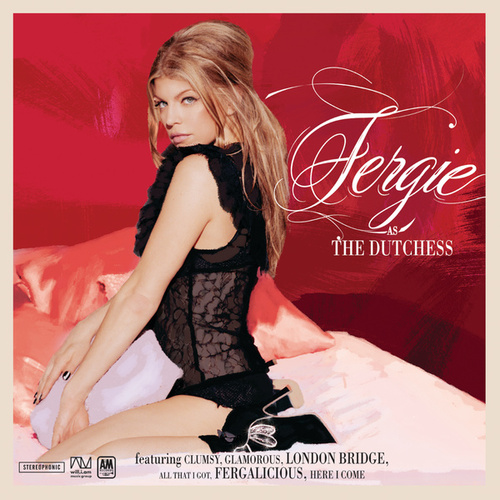 The Dutchess by Fergie