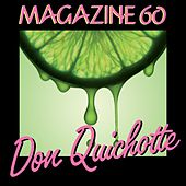 Don Quichotte (TV Edit) by Magazine 60