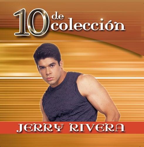 10 De Coleccion by Jerry Rivera