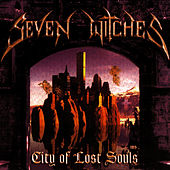 City Of Lost Souls by Seven Witches