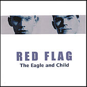 The Eagle and Child by Red Flag