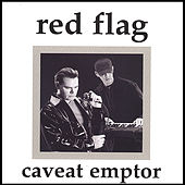 Caveat Emptor by Red Flag