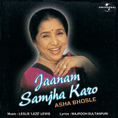 Jaanam Samjha Karo by Asha Bhosle
