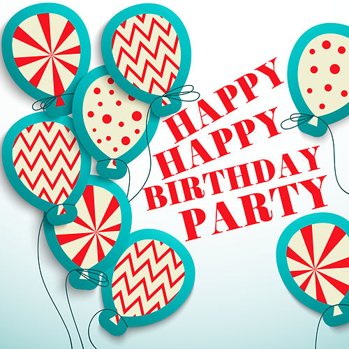 Happy Happy Birthday Party by Various Artists