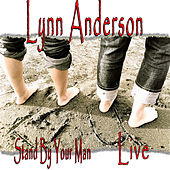 Stand by Your Man (Live) by Lynn Anderson