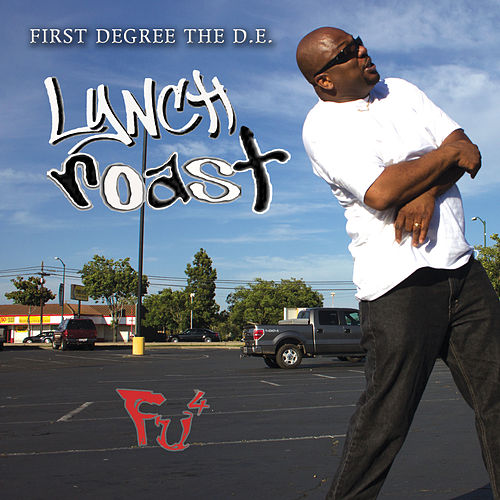 Lynch Roast by First Degree The D.E.