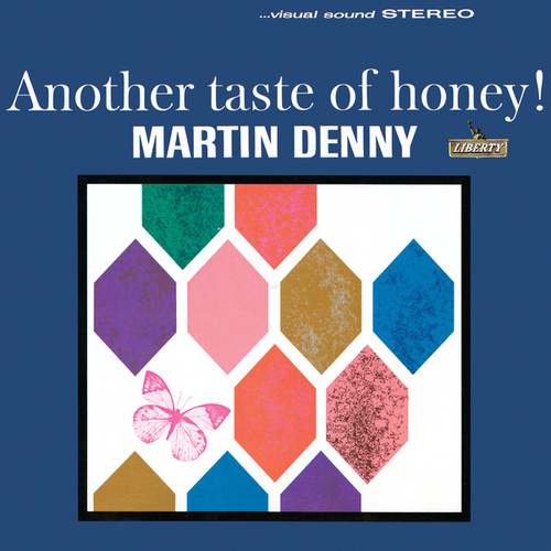 Another Taste Of Honey by Martin Denny