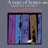 A Taste Of Honey by Martin Denny