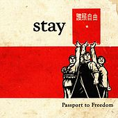 Passport to Freedom by Stay