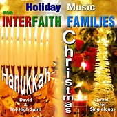 Holiday Music for Interfaith Families by David & The High Spirit