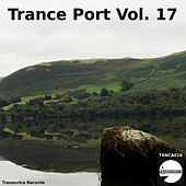 Trance Port Vol. 17 - EP by Various Artists