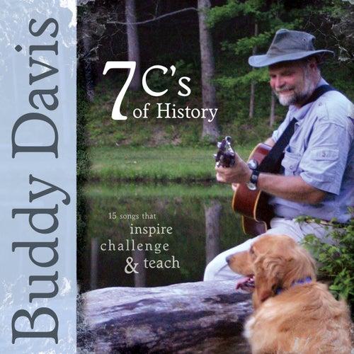 7 C's of History by Buddy Davis
