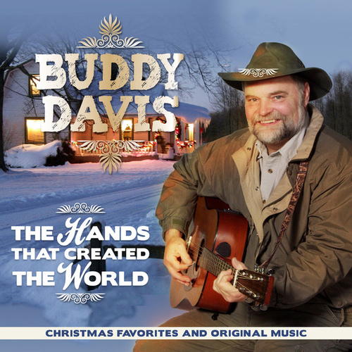 The Hands That Created the World by Buddy Davis