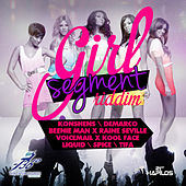 Girl Segment Riddim by Various Artists