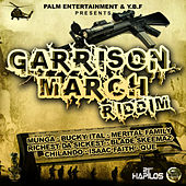 Garrison March Riddim by Various Artists