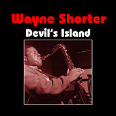 Devil's Island by Wayne Shorter