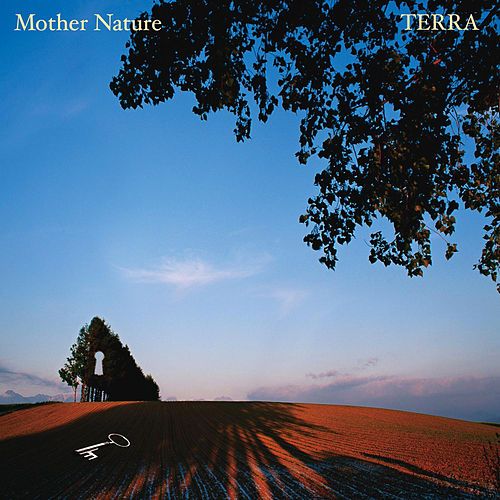 Mother Nature - EP by Terra
