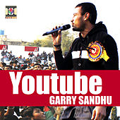 Youtube by Garry Sandhu