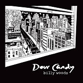 Dour Candy by billy woods