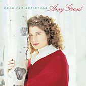Home For Christmas by Amy Grant