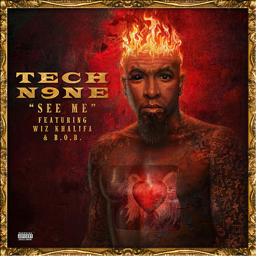 See Me (feat. Wiz Khalifa, B.o.B.) by Tech N9ne