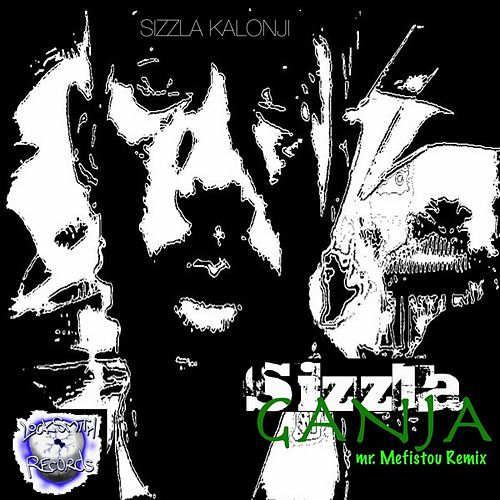 Ganja (Mr. Mefistou Remix) by Sizzla