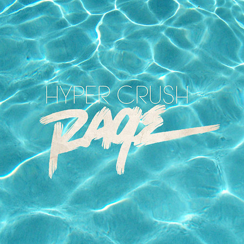 Rage by Hyper Crush