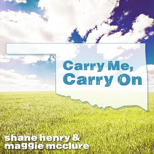 Carry Me, Carry On by Shane Henry