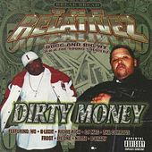 Dirty Money by The Relativez