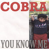 You Know Me von Cobra