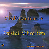 Coastal Vibrations by Chill Factor 5