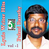 Lyric Writer Hits - Palani Barathy, Vol. 1 by Various Artists