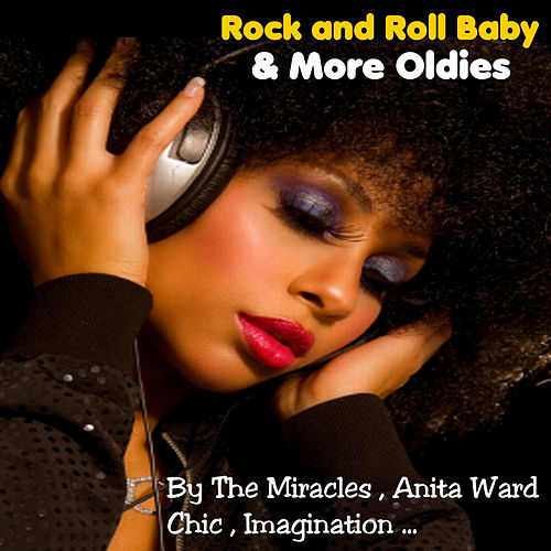 Rock and Roll Baby and More Oldies by Various Artists