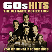 60s Hits - The Ultimate Collection (250 Original Recordings) von Various Artists