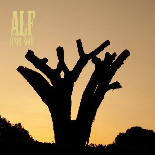 O Sol Saiu by ALF